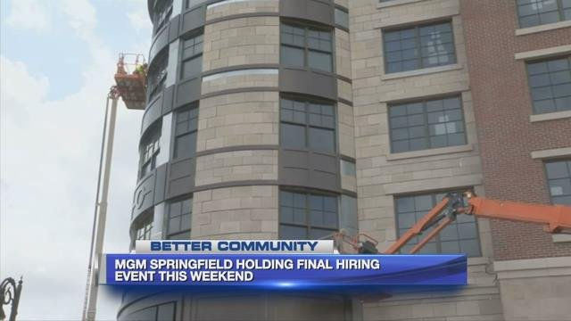 MGM Springfield holding final hiring event this weekend